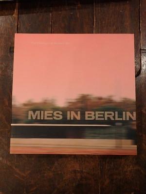 MIES IN BERLIN / ミース・ファン・デル・ローエ