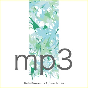 Single Compression 5 / Inner Science (DIGITAL/mp3)