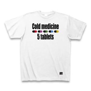 Cold medicine Tシャツ