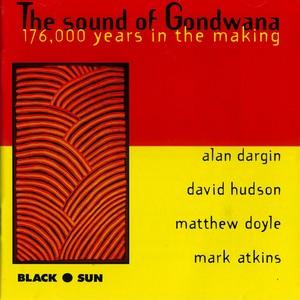 The Sound of Gondwana / Dargin,Hudson,Matthew,Atkins
