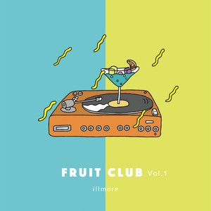 illmore / FRUIT CLUB Vol.1【REMIX ALBUM】※数量限定
