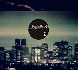 【CD】BudaBrose (Budamunk & Fitz Ambrose) - BudaBrose 2