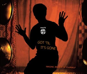 符和 - Got 'Til It's Gone (MixCD)