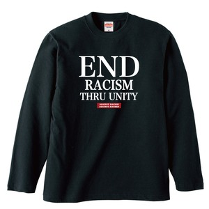 END RACISM THRU UNITY【LONG SLEEVE】