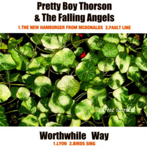 pretty boy thorson & the falling angels w/worthwhile way split 7""