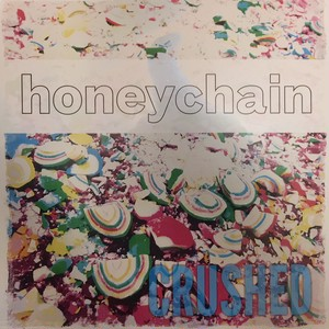 Honeychain - Crushed (LP)