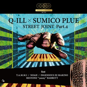 STREET JOINT Pt.4/Q-ILL×SUMICO PLUE