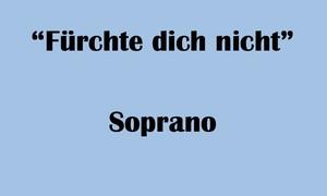 """ソプラノ用 """"Fürchte dich nicht"""" BWV 228 Karaoke for Soprano"""