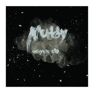 「Muddy」PV
