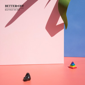"[LP] Better Off ""Reap What You Sow"""