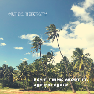 Aloha therapy セッション