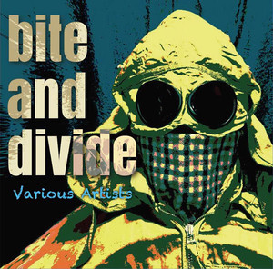 売り切れ間近!BITE AND DIVIDE CD