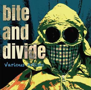 売り切れ間近!BITE AND DIVIDE CD