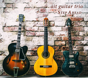 "ait guitar trio "" STEP AHEAD """
