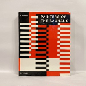 PAINTERS OF THE BAUHAUS【古本】