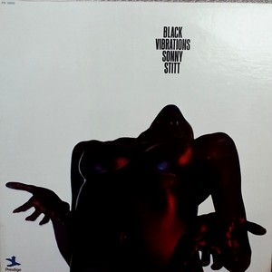 Sonny Stitt - Black Vibrations