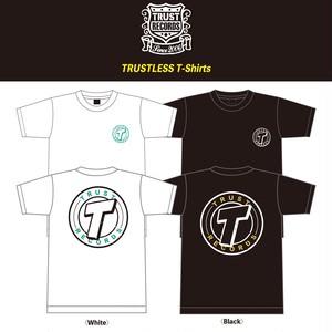 【TRUST RECORDS】TRUSTLESS T-Shirts
