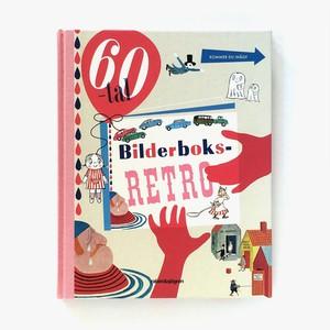 専門書「Bilderboksretro 60-tal(60年代のレトロな絵本)」《2012-01》