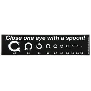 BUMPER STICKER /  Close one eye with a spoon !