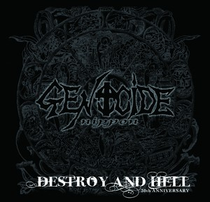 【GENOCIDE nippon】DESTROY AND HELL -30th ANNIVERSARY-