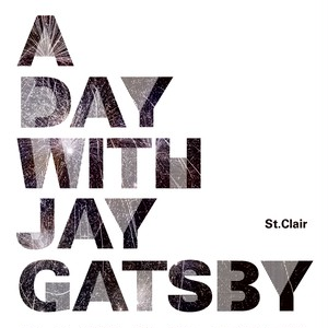 """A Day With Jay Gatsby""(3rd EP)"