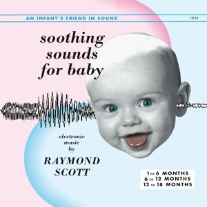 Raymond Scott / Soothing Sounds (3LP/2017)