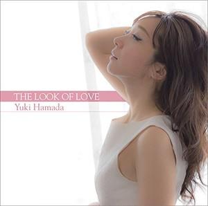 Look Of Love / Yuki Hamada