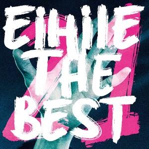 EiHilE THE BEST -21-