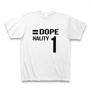 Hality DOPE No`1 Tシャツ