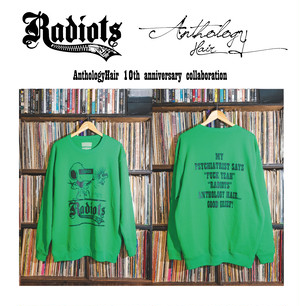 [予約商品] RADIOTS×AnthologyHair  L/S SWEAT / GREEN...