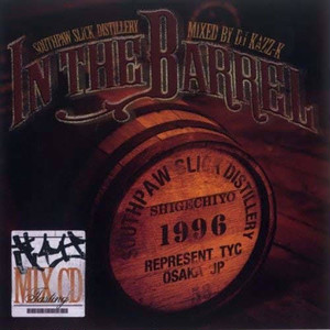 "IN THE BARREL ""mixed by KAZZ-K""  茂千代 MIX CD"