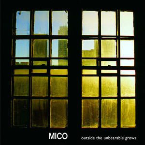 """[G7028] Mico  – """" Outside The Unbearable Grows """" [CD]"""