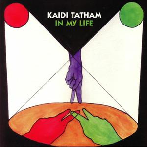 "【12""】Kaidi Tatham - In My Life"