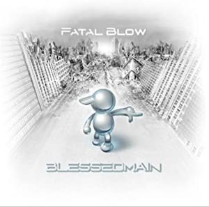 BLESSEDMAIN 「Fatal Blow」