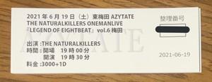 2021.6.19(土)東梅田AZYTATE ワンマンチケット