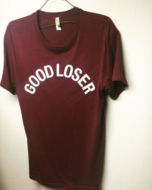 SALE GOOD LOSER-T