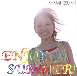 「ENJOY SUMMER!」