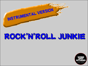 アルバム『ROCK'N'ROLL JUNKIE』(INSTRUMENTAL VERSION)