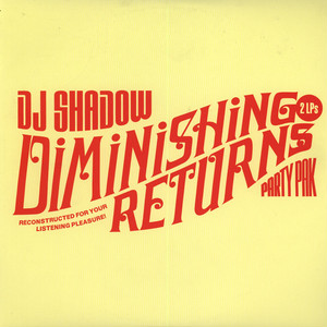 DJ Shadow ‎ Diminishing Returns Party Pak 2CD