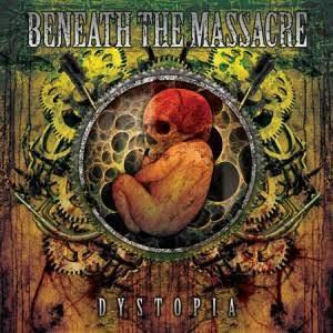 【USED】BENEATH THE MASSACRE / DYSTOPIA
