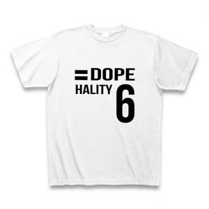 Hality DOPE No`6 Tシャツ