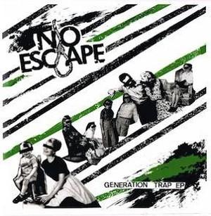 NO ESCAPE/GENERATION TRAP EP