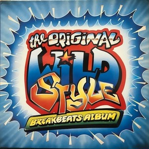 Dj Black Steel / Wildstyle Breakbeats Album