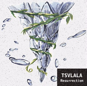 【DISTRO】TSVLALA / Resurrection