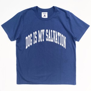 DOG IS MY SALVATION Tシャツ