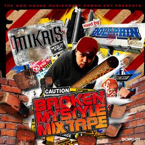 DJ DOLLPHIN/Broken My Style Mixtape