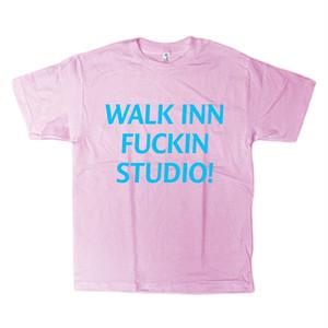 WALK INN FUCKIN STUDIO! Tee <ピンク>