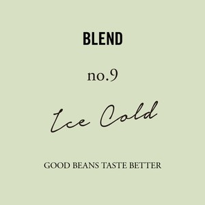 No.9 Ice Cold|200g