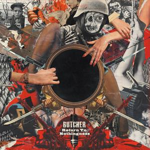 BUTCHER / Return To Nothingness (CD/BTR-094)