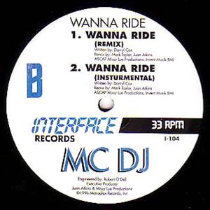 """MC DJ / Wanna Ride (12"""")"""